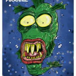 Pirannie, the Piranha