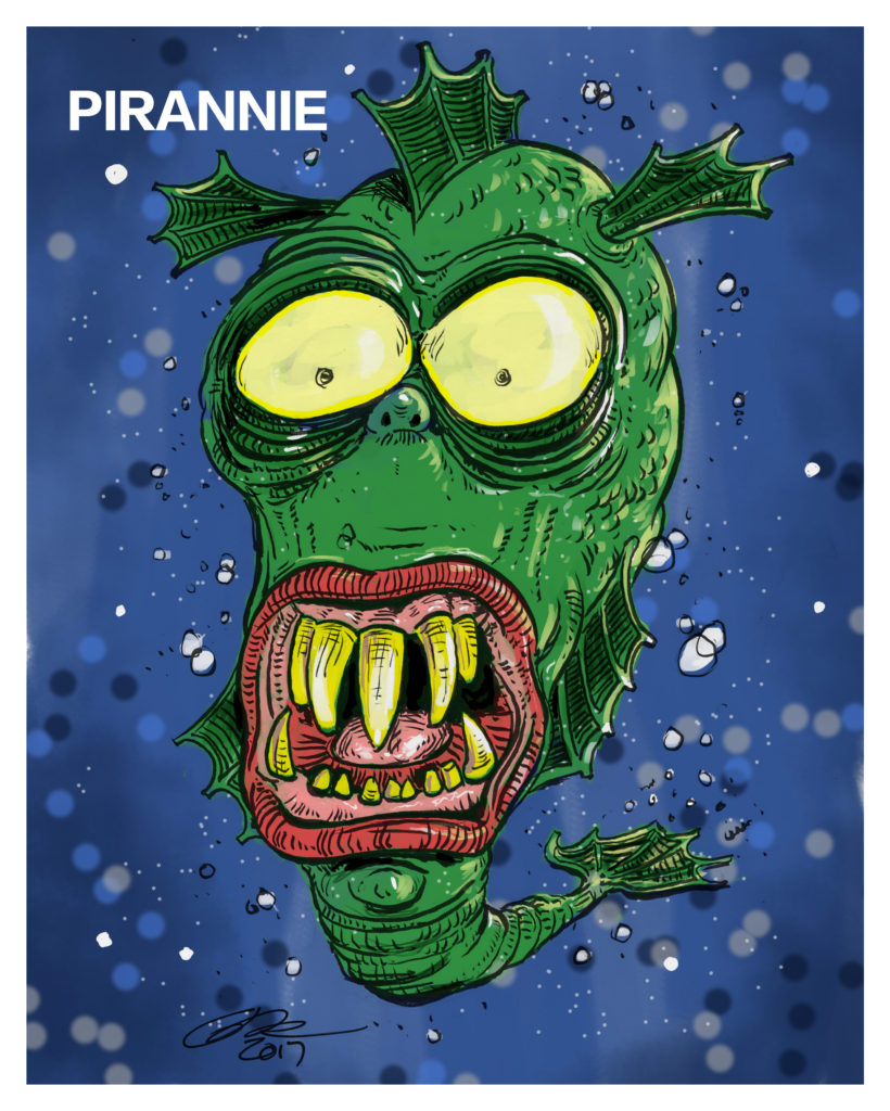 Pirannie, the Piranha